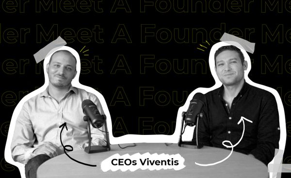 Meet a founder: Mehdi Bouzouita et Hamed Baltagi-Co-fondateurs de Viventis