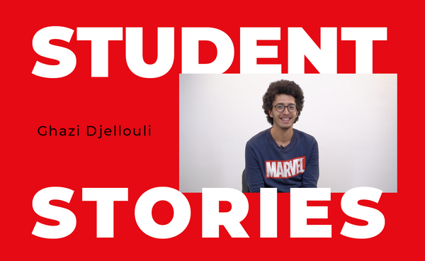 Student Stories: Ghazi Djellouli