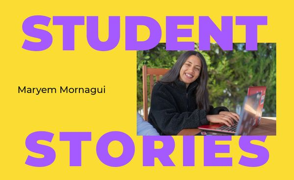 Student Stories: Maryem Mornagui