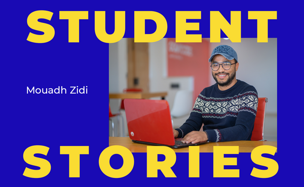 Student Stories: Mouadh Zidi